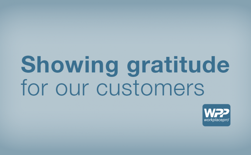 We have an attitude of gratitude for our customers